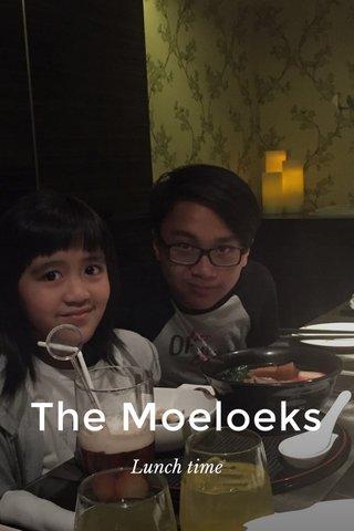 The Moeloeks Lunch time