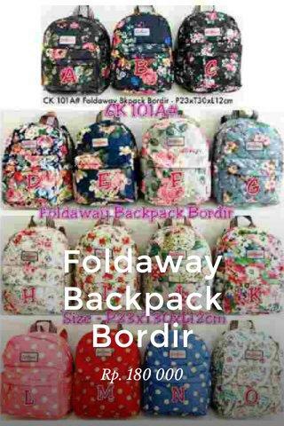 Foldaway Backpack Bordir Rp. 180 000
