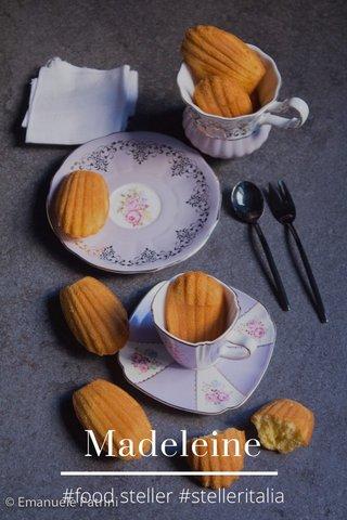 Madeleine #food steller #stelleritalia