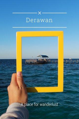 Derawan A place for wanderlust