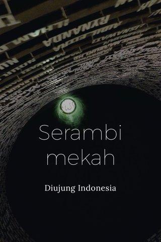 Serambi mekah Diujung Indonesia