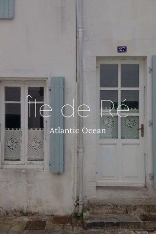 Île de Ré Atlantic Ocean