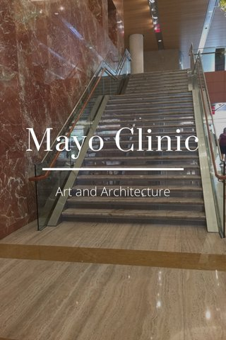 Mayo Clinic Art and Architecture