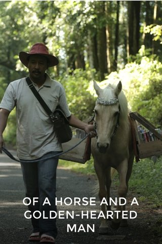 OF A HORSE AND A GOLDEN-HEARTED MAN