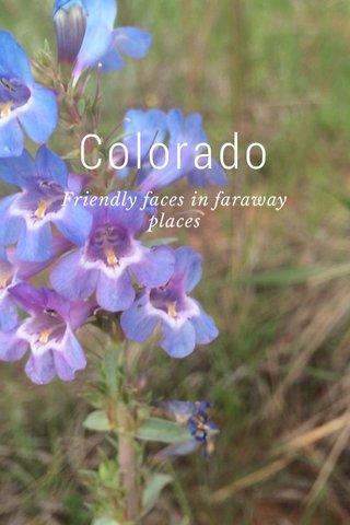 Colorado Friendly faces in faraway places