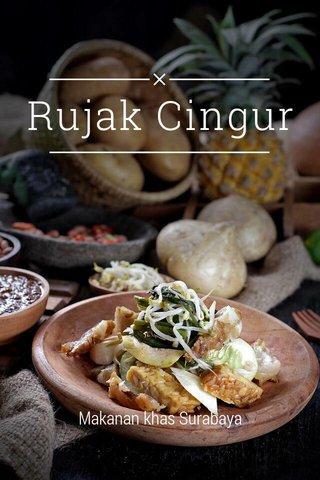 Rujak Cingur Makanan khas Surabaya