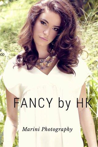 FANCY by HK Marini Photography