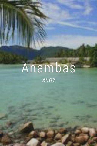 Anambas 2007