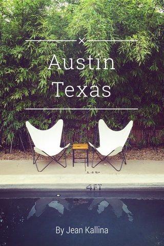 Austin Texas By Jean Kallina