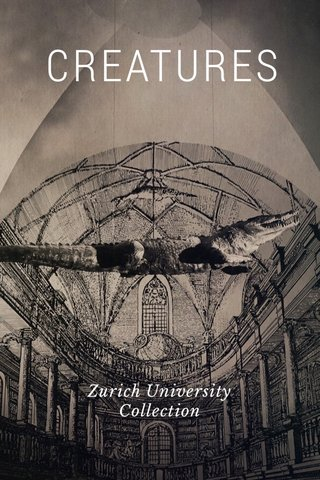 CREATURES Zurich University Collection