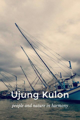 Ujung Kulon people and nature in harmony