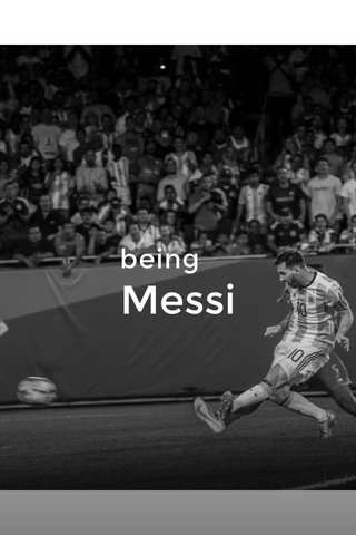 being Messi