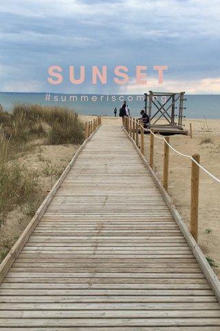 SUNSET #summeriscoming
