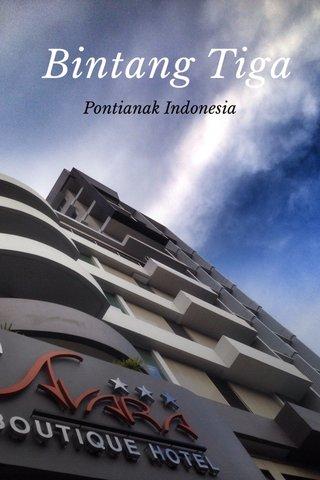 Bintang Tiga Pontianak Indonesia