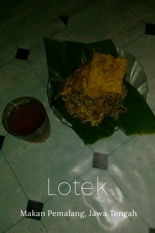 Lotek Makan Pemalang, Jawa Tengah