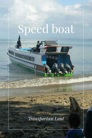 Speed boat Transportasi Laut