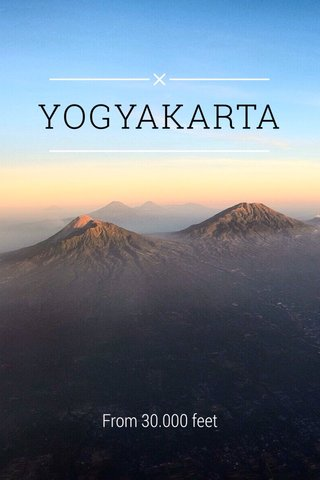 YOGYAKARTA From 30.000 feet