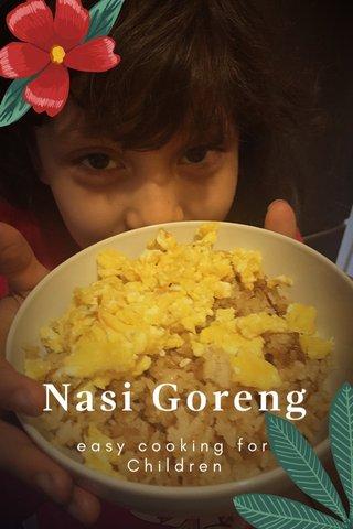 Nasi Goreng easy cooking for Children