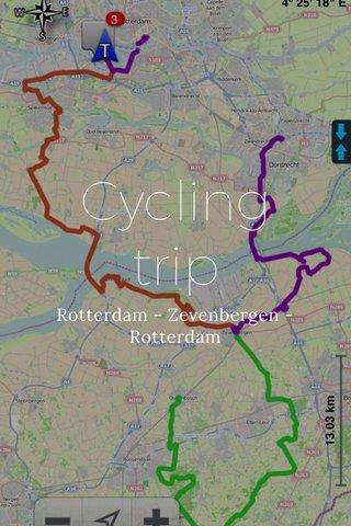 Cycling trip Rotterdam - Zevenbergen - Rotterdam