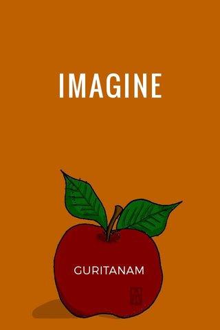 IMAGINE GURITANAM