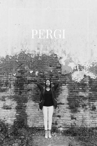 PERGI