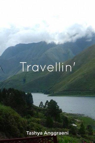 Travellin' Tashya Anggraeni