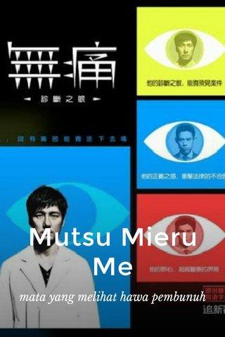 Mutsu Mieru Me mata yang melihat hawa pembunuh