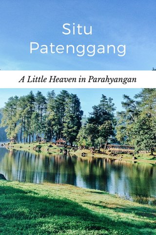 Situ Patenggang A Little Heaven in Parahyangan