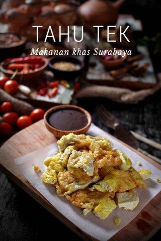 TAHU TEK Makanan khas Surabaya