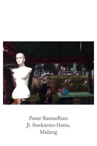 Pasar Ramadhan Jl. Soekarno-Hatta, Malang