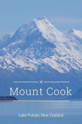 Mount Cook Lake Pukaki, New Zealand
