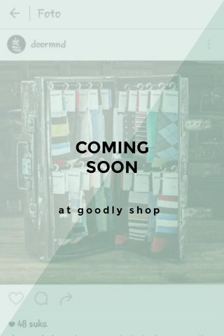 COMING SOON at goodly shop