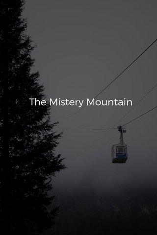 The Mistery Mountain