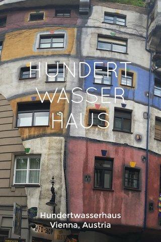 HUNDERT WASSER HAUS Hundertwasserhaus Vienna, Austria