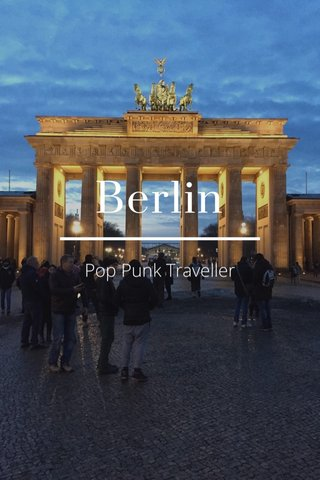 Berlin Pop Punk Traveller