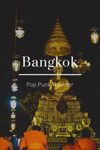 Bangkok Pop Punk Traveller