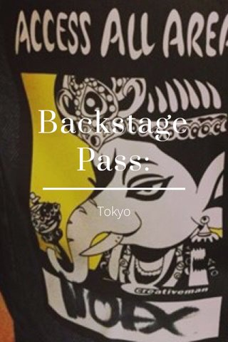 Backstage Pass: Tokyo