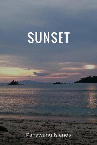 SUNSET Pahawang Islands
