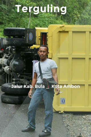 Terguling Jalur Kab. Bula _ Kota Ambon