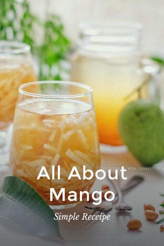 All About Mango Simple Receipe