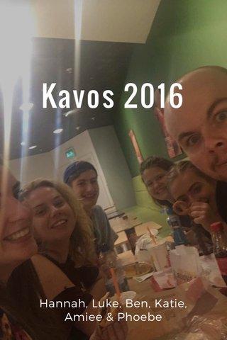 Kavos 2016 Hannah, Luke, Ben, Katie, Amiee & Phoebe