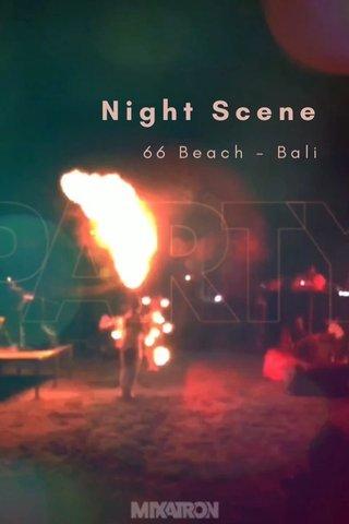 Night Scene 66 Beach - Bali