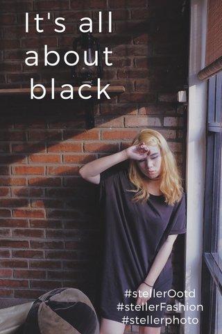 It's all about black #stellerOotd #stellerFashion #stellerphoto