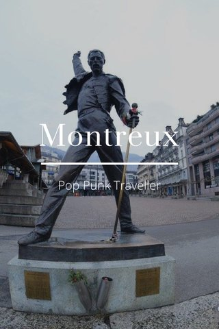 Montreux Pop Punk Traveller