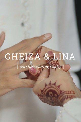 GHEIZA & LINA | warfarephotography |