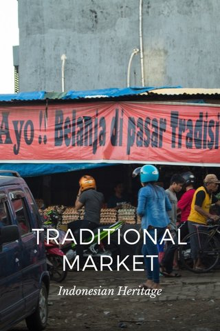 TRADITIONAL MARKET Indonesian Heritage