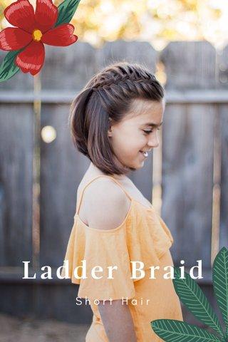 Ladder Braid Short Hair
