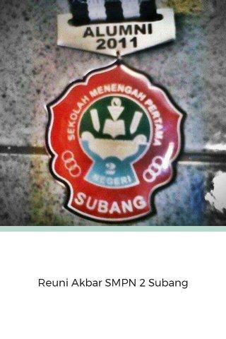 Reuni Akbar SMPN 2 Subang