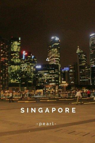 SINGAPORE -pearl-