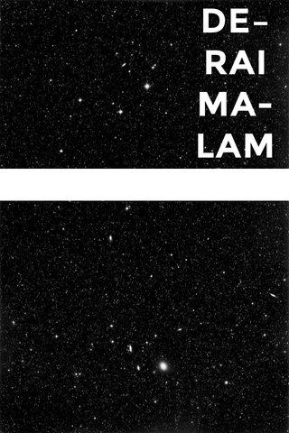 DE– RAI MA- LAM